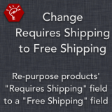 Change Requires Shipping to Free Shipping