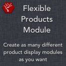 Flexible Products Module